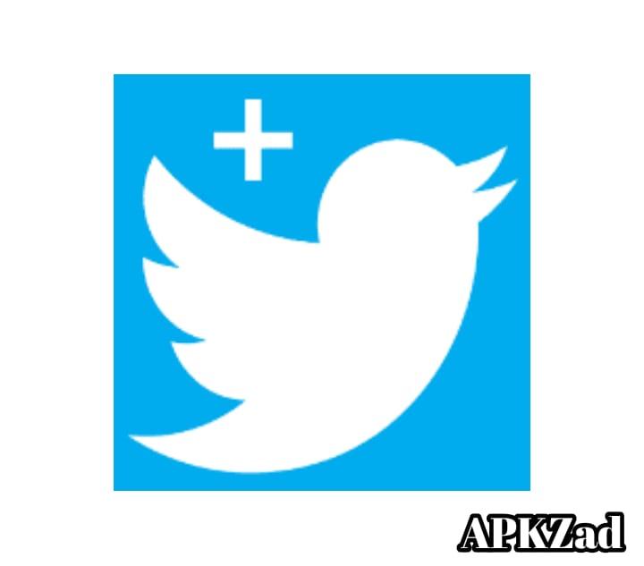 تويتر بلس : تحميل تويتر بلس أحدث إصدار للاندرويد APK 2021 Twitter plus Download